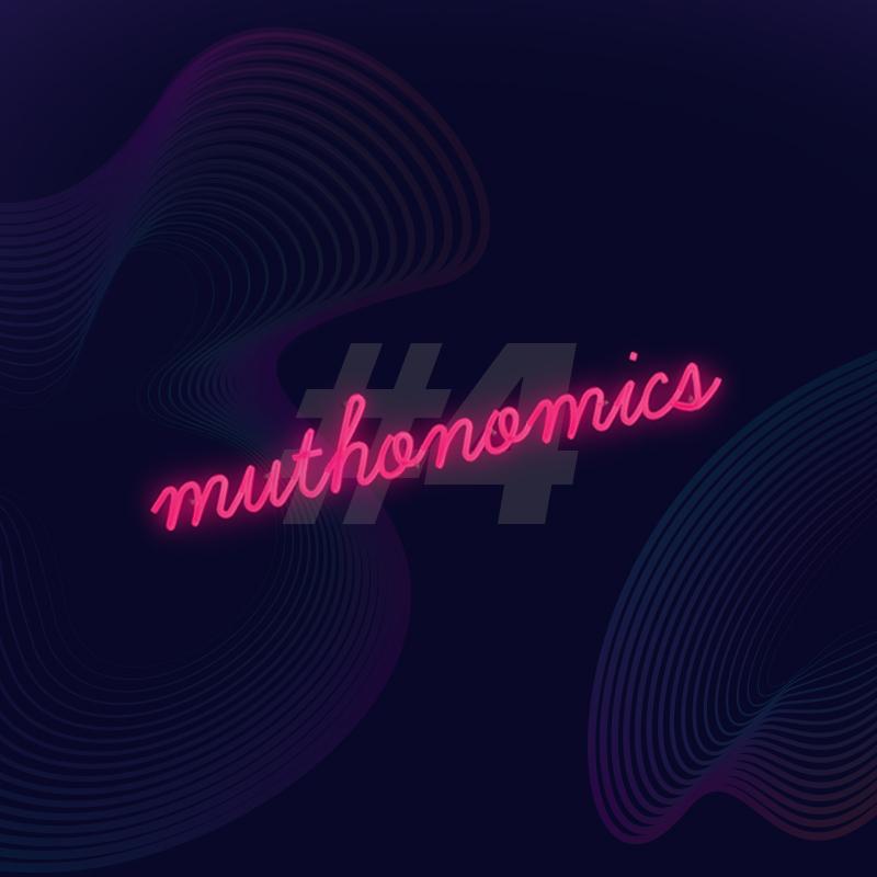 muthonomics-episode-004