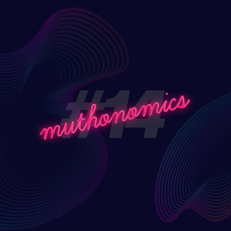 muthonomics-episode-014